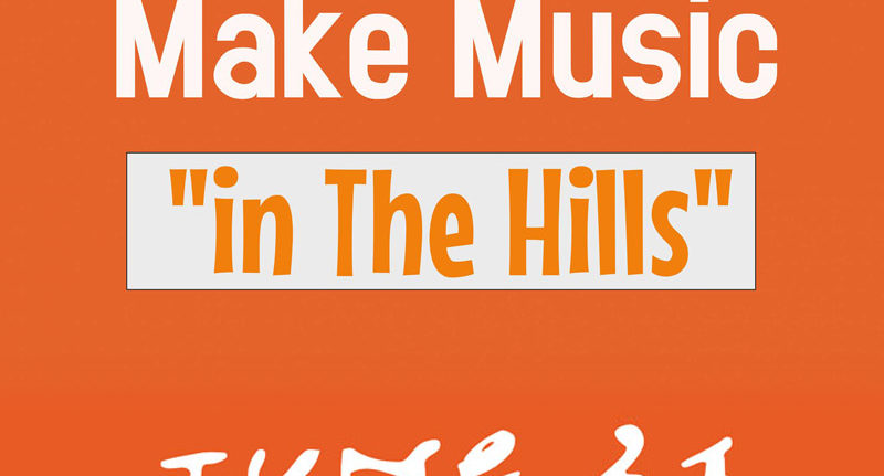 2019 Make Music Day in the Hills – June 21